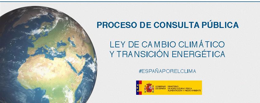 Abierta la consulta pública para la Ley de Cambio Climático y Transición Energética
