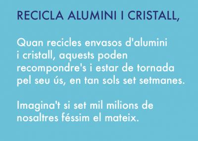 Recicla alumini i cristall