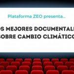 18 documentales sobre el cambio climático que no te puedes perder